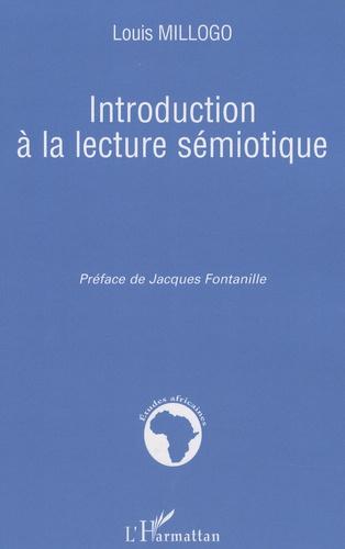 Louis Millogo - Introduction à la lecture sémiotique.