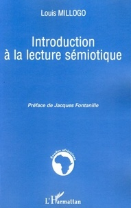 Louis Millogo - Introduction à la lecture sémiotique.