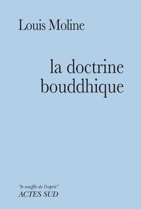 Louis Moline - La doctrine bouddhique.
