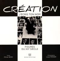 Louis Monnier et Olivier Bosc - Création j'écris ton nom.