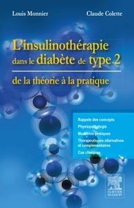 Louis Monnier et Claude Colette - L'insulinothérapie dans le diabète de type 2.