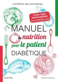Louis Monnier et Jean-Louis Schlienger - Manuel de nutrition pour le patient diabétique.