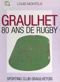 Louis Montels et Marcel Batigne - Graulhet - 80 ans de rugby.