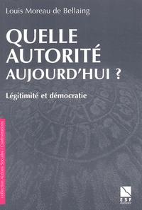 Quelle autorité aujourdhui ? Légitimité et démocratie.pdf