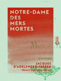 Louis Morin et Jacques d' Adelswerd-Fersen - Notre-Dame des Mers Mortes - Venise.