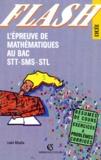 Louis Moulia - L'épreuve de mathématiques au bac STI/SMS/STL.