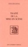 Louis Moussinac - Traité de la mise en scène.