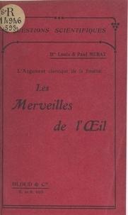 Louis Murat et Paul Murat - L'argument classique de la finalité : les merveilles de l'œil.
