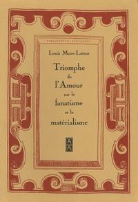 Louis Mure-Latour - Triomphe de l'Amour sur le Fanatisme et le Matérialisme.
