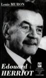Louis Muron - Édouard Herriot - 1872-1957.