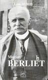 Louis Muron - Marius Berliet - 1866-1949.