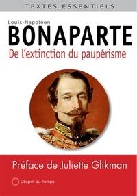 Louis-Napoléon Bonaparte - Extinction du paupérisme.