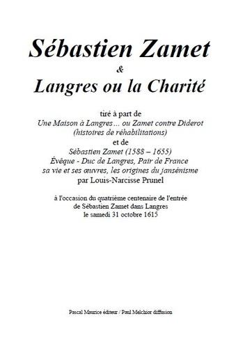 Louis-Narcisse Prunel et Paul Melchior - Sébastien Zamet et Langres ou la Charité - tiré à part.
