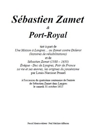 Louis-Narcisse Prunel et Paul Melchior - Sébastien Zamet et Port-Royal - tiré à part.