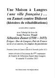 Louis-Narcisse Prunel et Paul Melchior - Une Maison à Langres (une ville française)… - ou Zamet contre Diderot (histoires de réhabilitations).