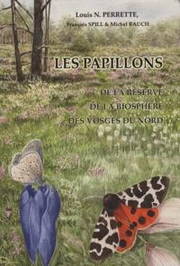 Louis Nicolas Perrette - Les papillons de la réserve de la biosphère des vosges du Nord.