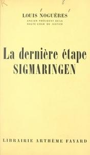 Louis Noguères et Jean Fayard - La dernière étape, Sigmaringen.