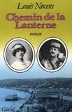 Louis Nucéra - Chemin de la lanterne.