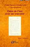 Louis Nucéra - Faire de l'art avec un souvenir - Correspondance.