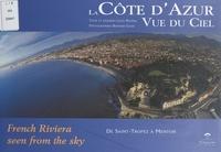 Louis Nucéra et Bernard Giani - La Côte d'Azur vue du ciel.