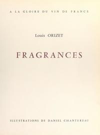 Louis Orizet et Daniel Chantereau - Fragrances - À la gloire du vin de France.
