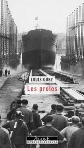 Louis Oury - Les prolos.