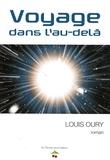 Louis Oury - Voyage dans l'au-delà.