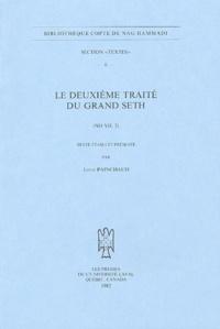 Louis Painchaud - Le deuxième traité du grand Seth - (NH VII, 2).