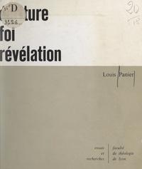 Louis Panier et Jean Alberti - Écriture, foi, Révélation - Le statut de l'Écriture dans la Révélation.