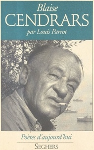 Louis Parrot - Blaise Cendrars.