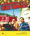 Louis Pastorelli - Li aventuras de Nux vomica.