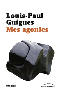 Louis-Paul Guigues - Mes agonies.