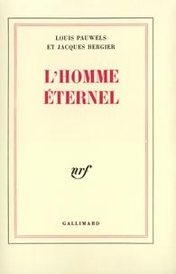 Louis Pauwels et Jacques Bergier - .