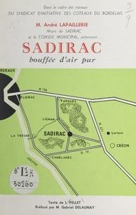 Louis Pellet et André Lapaillerie - Sadirac, bouffée d'air pur.
