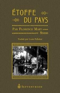 Louis Pelletier et Florence Mary Simms - Étoffe du pays.