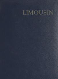 Louis Perche et Francis Ambrière - Limousin.