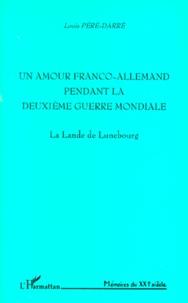 Openwetlab.it UN AMOUR FRANCO-ALLEMAND PENDANT LA DEUXIEME GUERRE MONDIALE. La Lande Image
