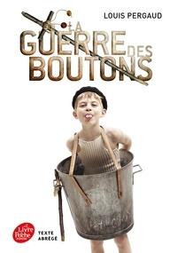 Louis Pergaud - La Guerre des Boutons - Roman de ma douzième année.