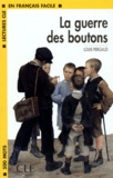 Louis Pergaud - La guerre des boutons.