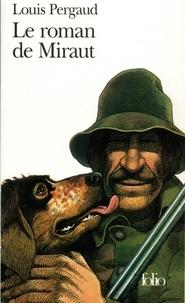 Louis Pergaud - Le Roman de Miraut - Chien de chasse.