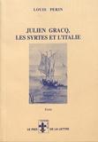 Louis Périn - Julien Gracq, les Syrtes et l'Italie.