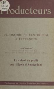 Louis Perridon - Le calcul du profit par l'École d'Amsterdam.