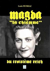 Louis Pétriac - Magda, la chienne du troisième Reich.