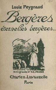 Louis Peygnaud et Adolphe Miséré - Bergères, éternelles bergères.