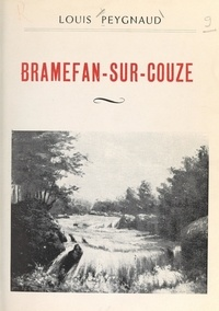 Louis Peygnaud et Louis Boyer - Bramefan-sur-Couze.