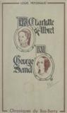 Louis Peygnaud et Jean-Louis Boncœur - De Charlotte d'Albret à George Sand - Chroniques du Bas-Berry.