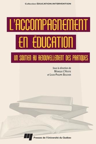 Louis-Philippe Boucher - L'accompagnement en éducation : Un soutien au renouvellement des pratiques.