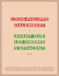 Louis-Philippe Dalembert - Avant que les ombres s'effacent.