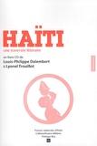 Louis-Philippe Dalembert et Lyonel Trouillot - Haïti - Une traversée littéraire. 1 CD audio