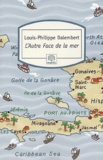 Louis-Philippe Dalembert - L'Autre Face de la mer.